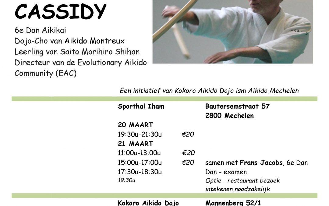 20 > 22 MAART 2020     1e Internationale Aikido-stage in België olv Patrick Cassidy (6e Dan)